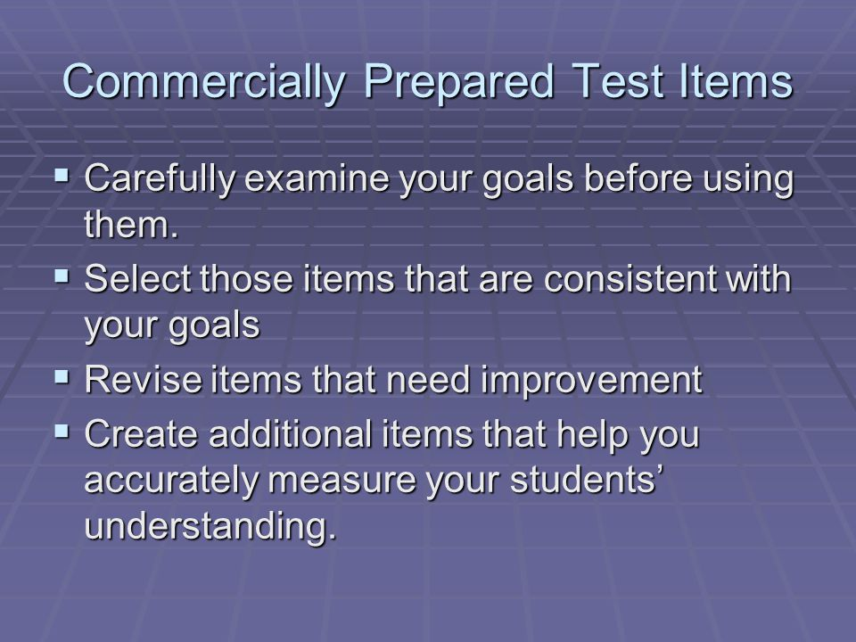 Commercially Prepared Test Items