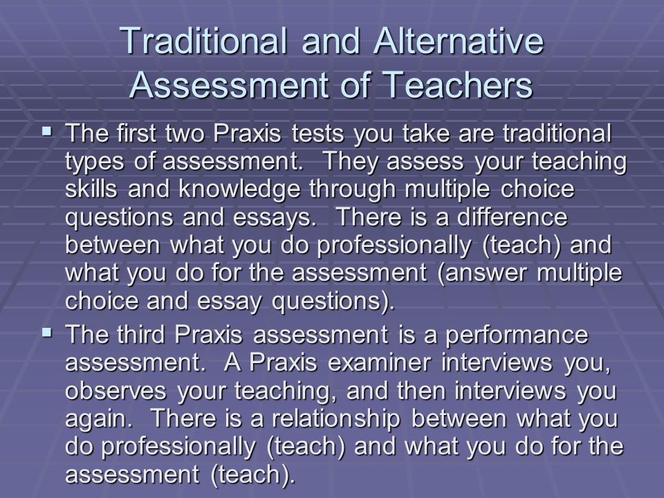 Traditional and Alternative Assessment of Teachers