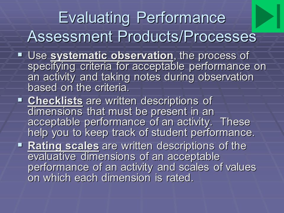 Evaluating Performance Assessment Products/Processes