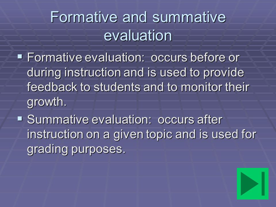 Formative and summative evaluation