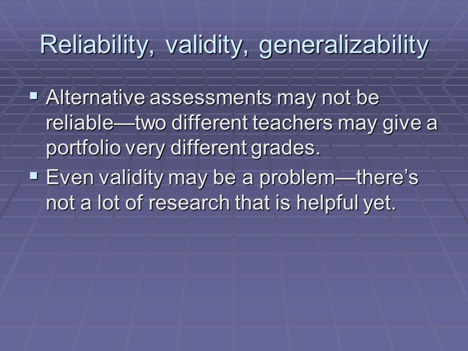 Reliability, validity, generalizability
