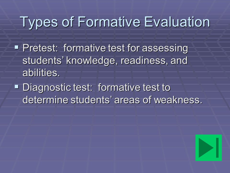 Types of Formative Evaluation