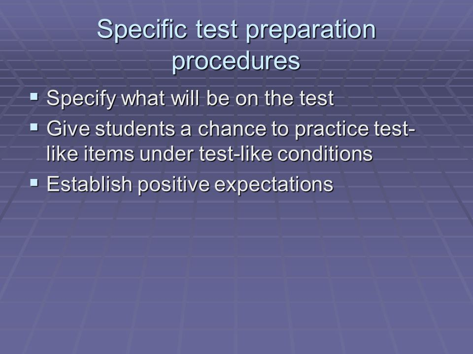 Specific test preparation procedures
