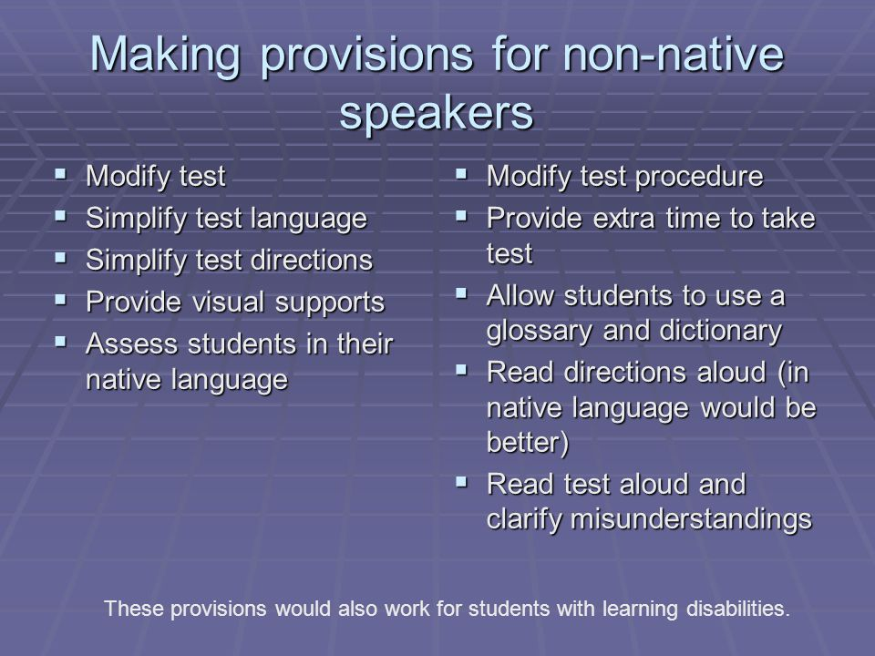 Making provisions for non-native speakers