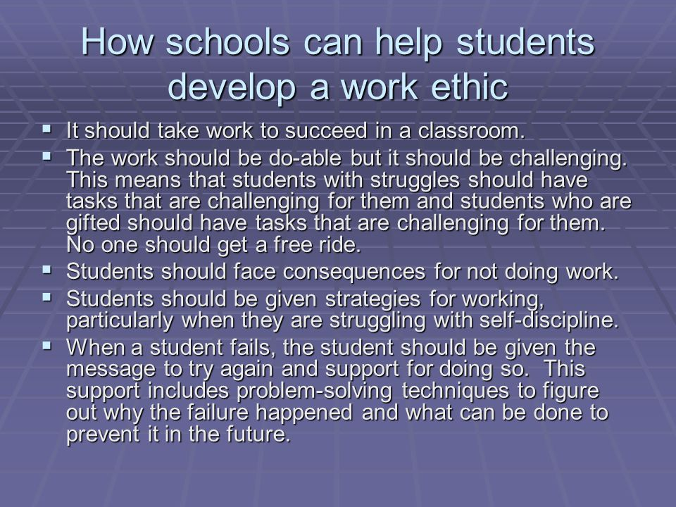 How schools can help students develop a work ethic