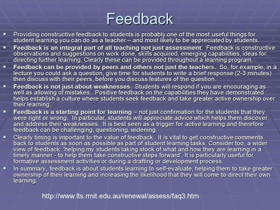 Feedback http://www.lts.rmit.edu.au/renewal/assess/faq3.htm