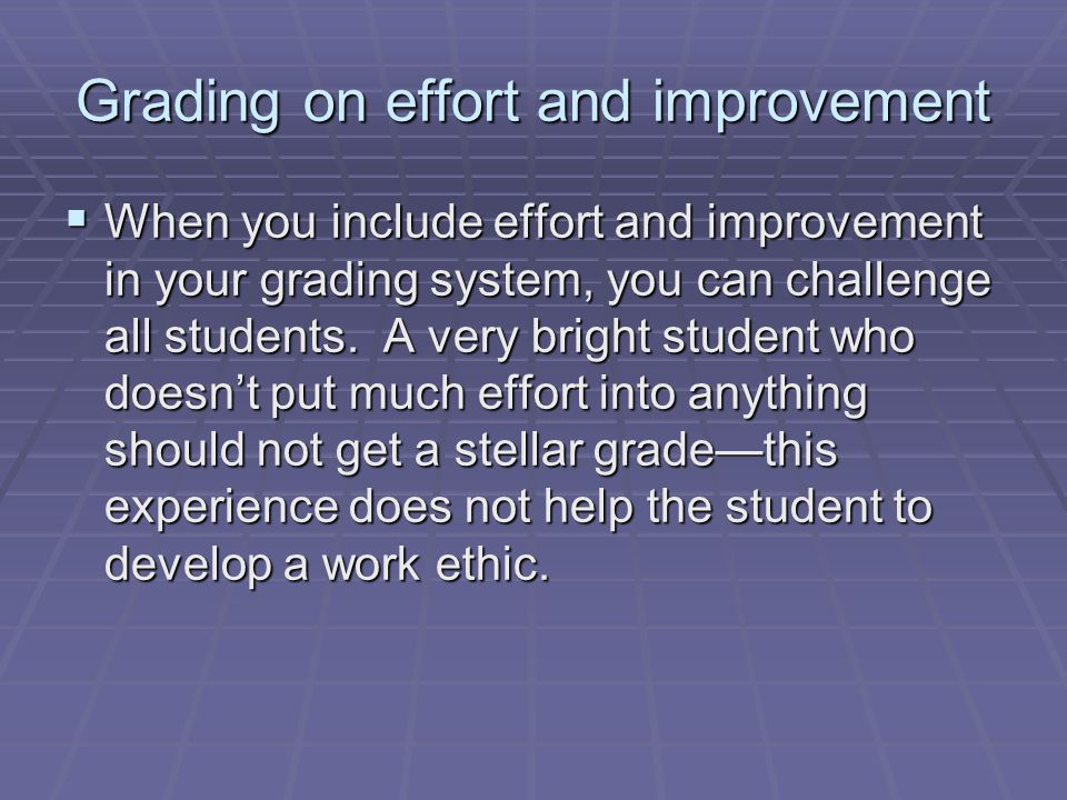 Grading on effort and improvement