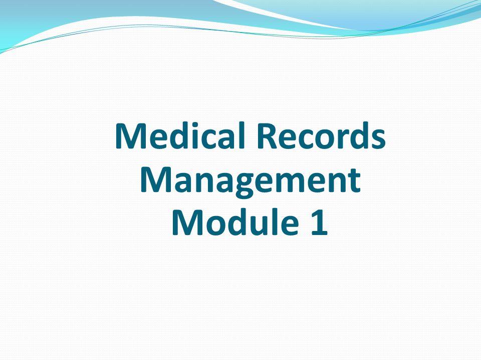 Medical Records Management Module 1 - ppt video online download