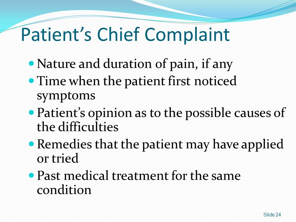 Patient's Chief Complaint
