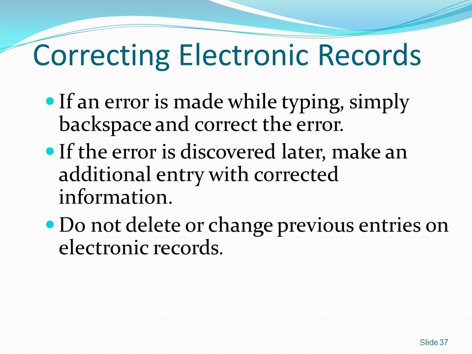 Correcting Electronic Records
