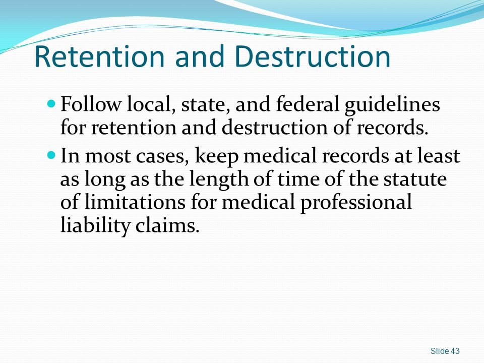 Retention and Destruction