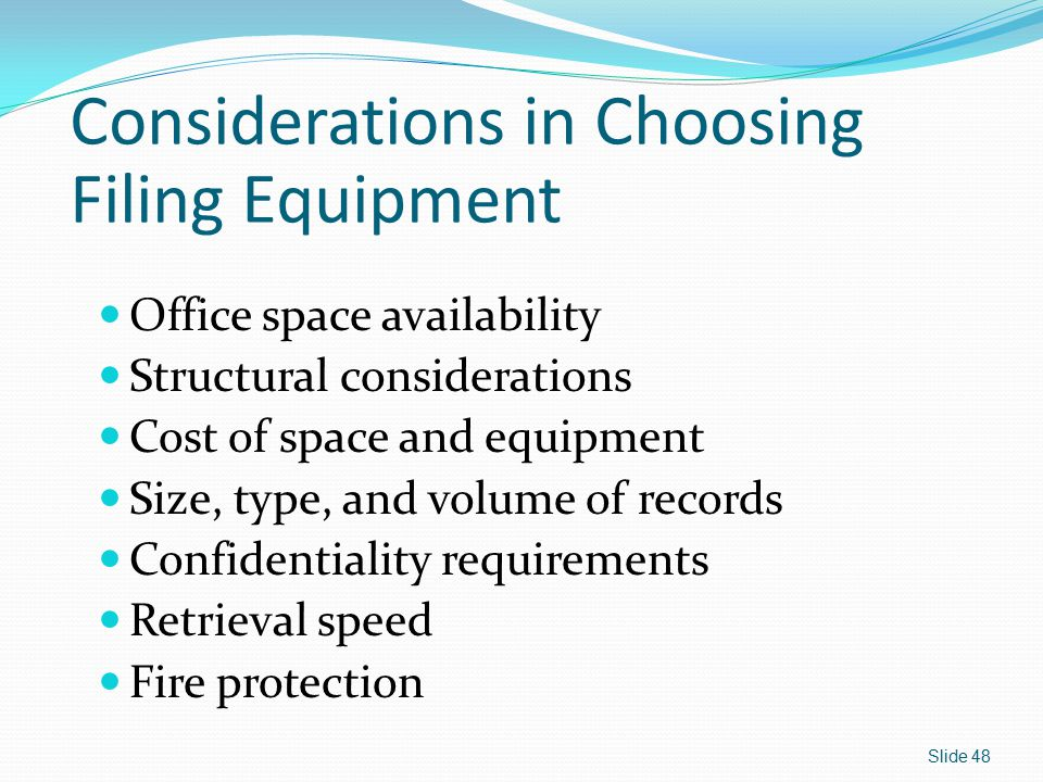 Considerations in Choosing Filing Equipment