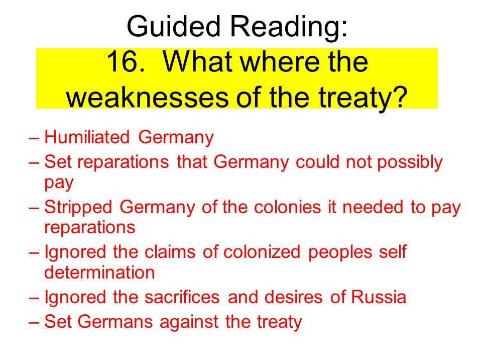 Guided Reading: 16. What where the weaknesses of the treaty
