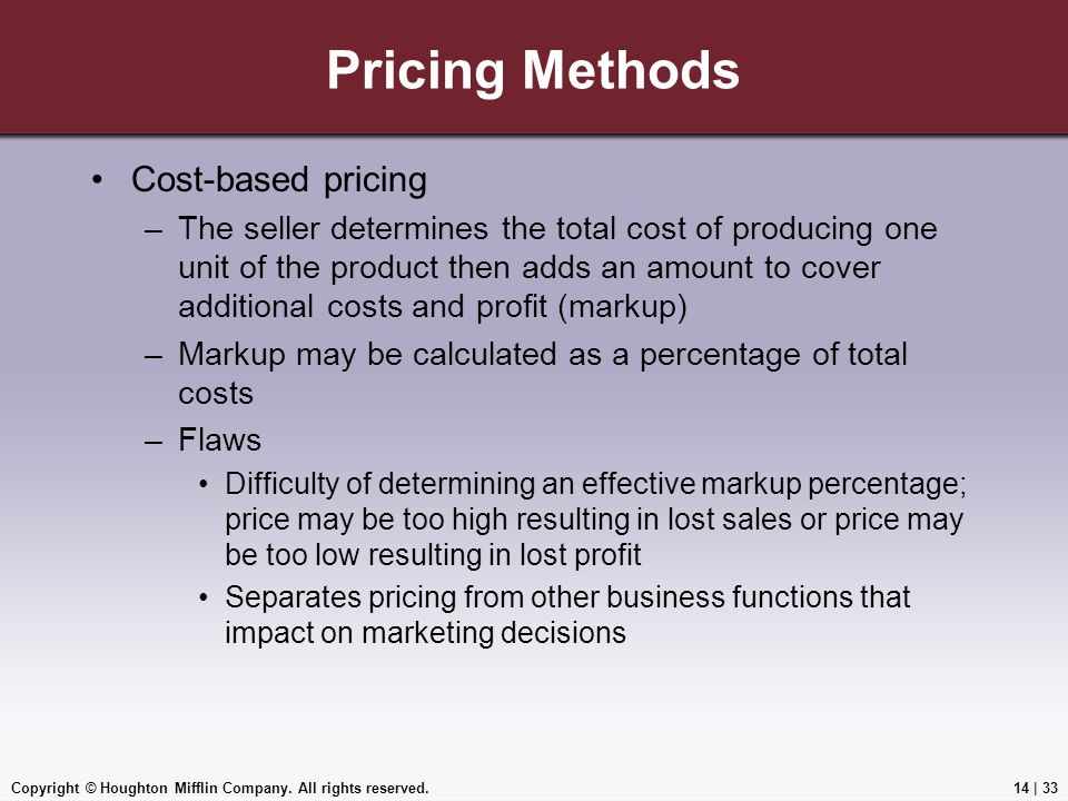 Pricing Methods Cost-based pricing