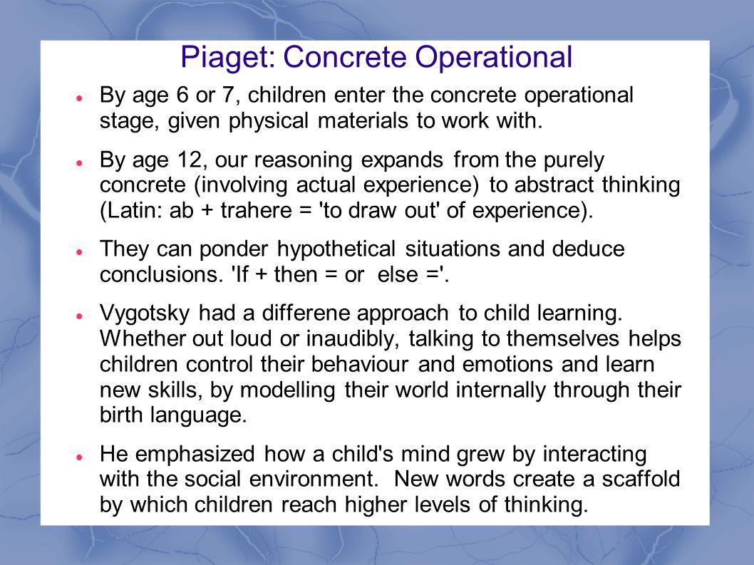 Piaget: Concrete Operational