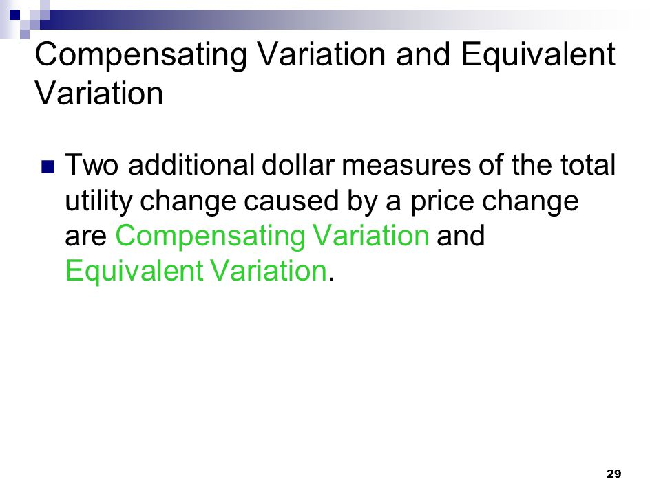 Compensating Variation and Equivalent Variation