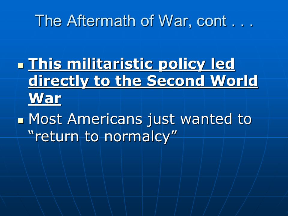 The Aftermath of War, cont . . .