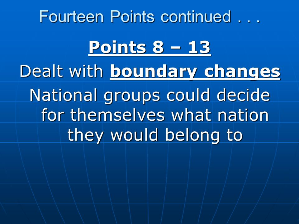 Fourteen Points continued . . .