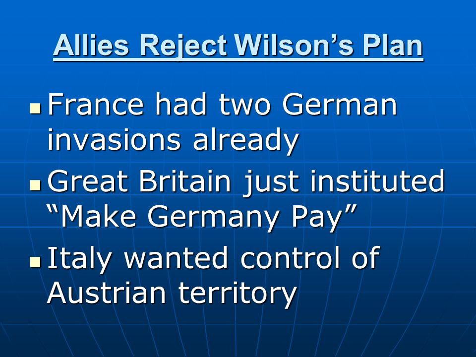 Allies Reject Wilson's Plan