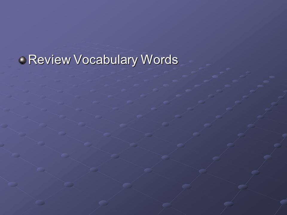 Review Vocabulary Words