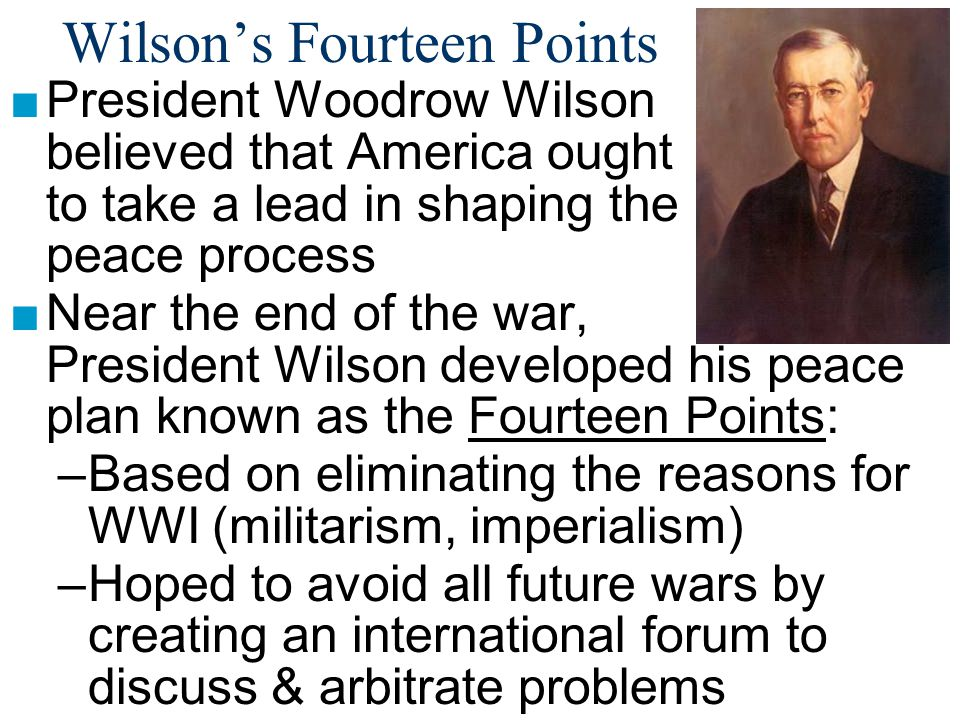 the importance of woodrow wilsons fourteen points document to the history of the united states And pictures about fourteen points at encyclopediacom that the united states would points (1918) president woodrow wilson's statement of.