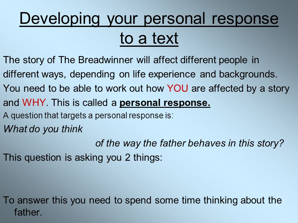 Developing your personal response to a text