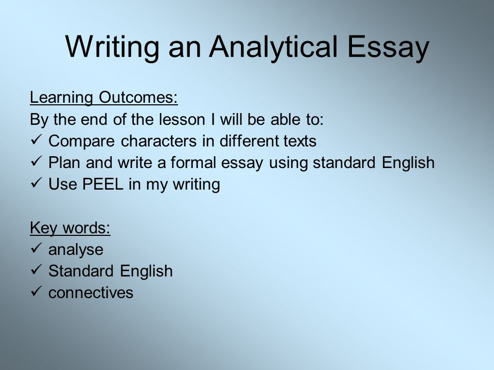 writing analytical essays We know how stressful essay writing might be with this analytical essay writing guide, we do our best to break it down for every student in need of writing help.