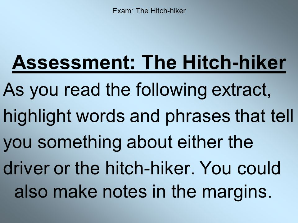 Assessment: The Hitch-hiker