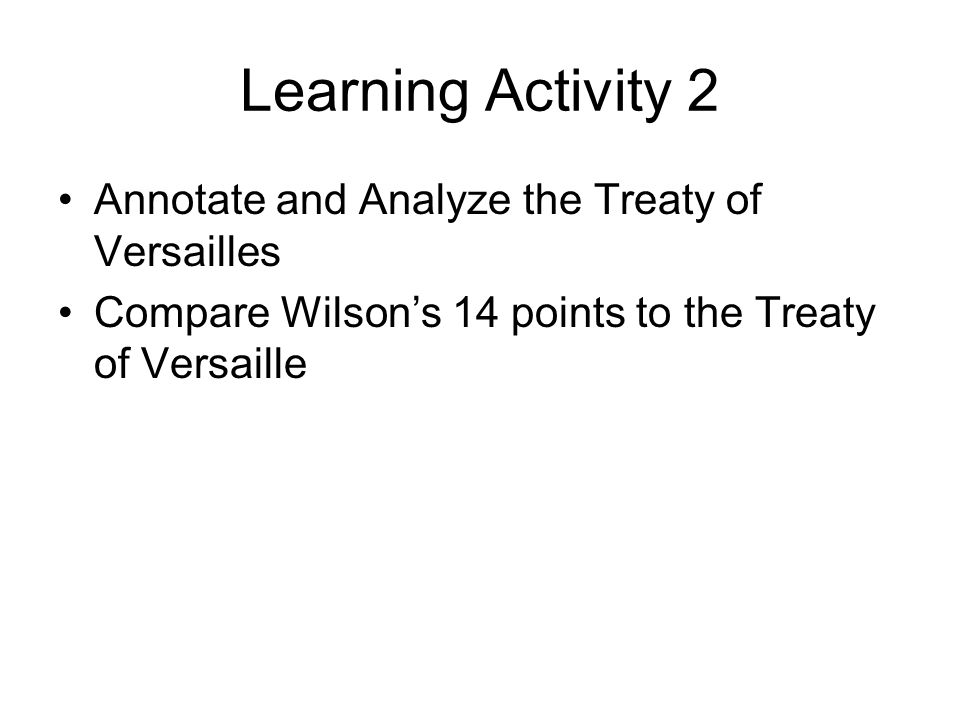 Learning Activity 2 Annotate and Analyze the Treaty of Versailles
