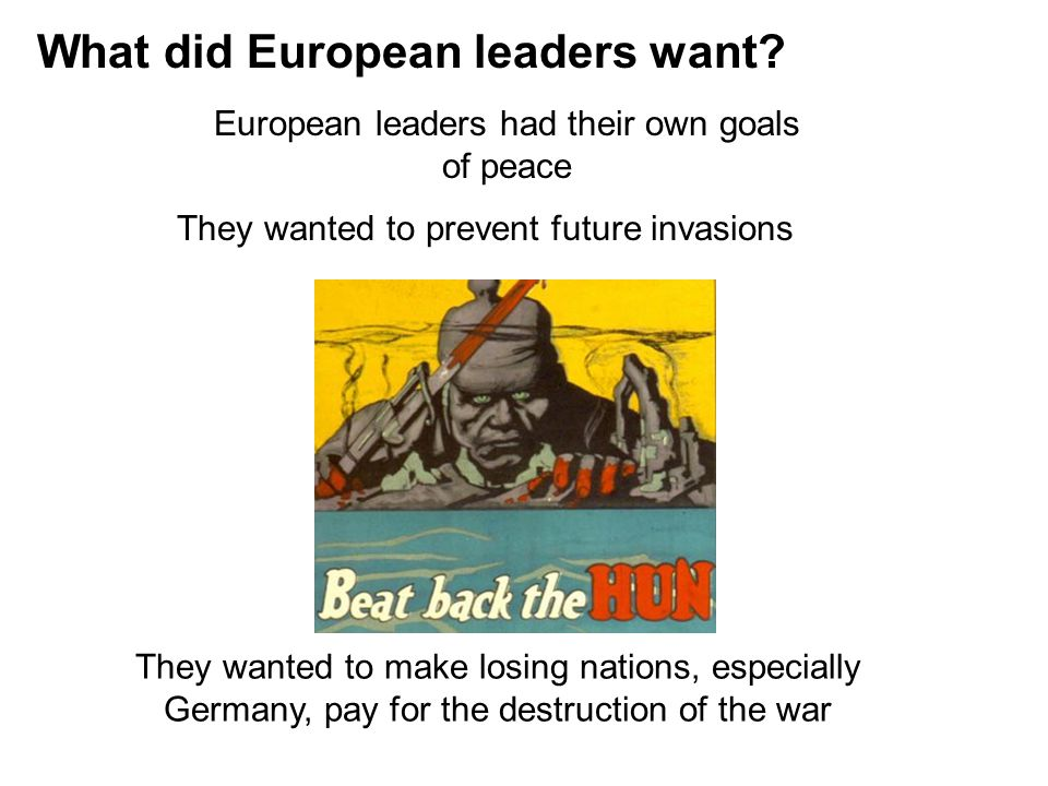 What did European leaders want