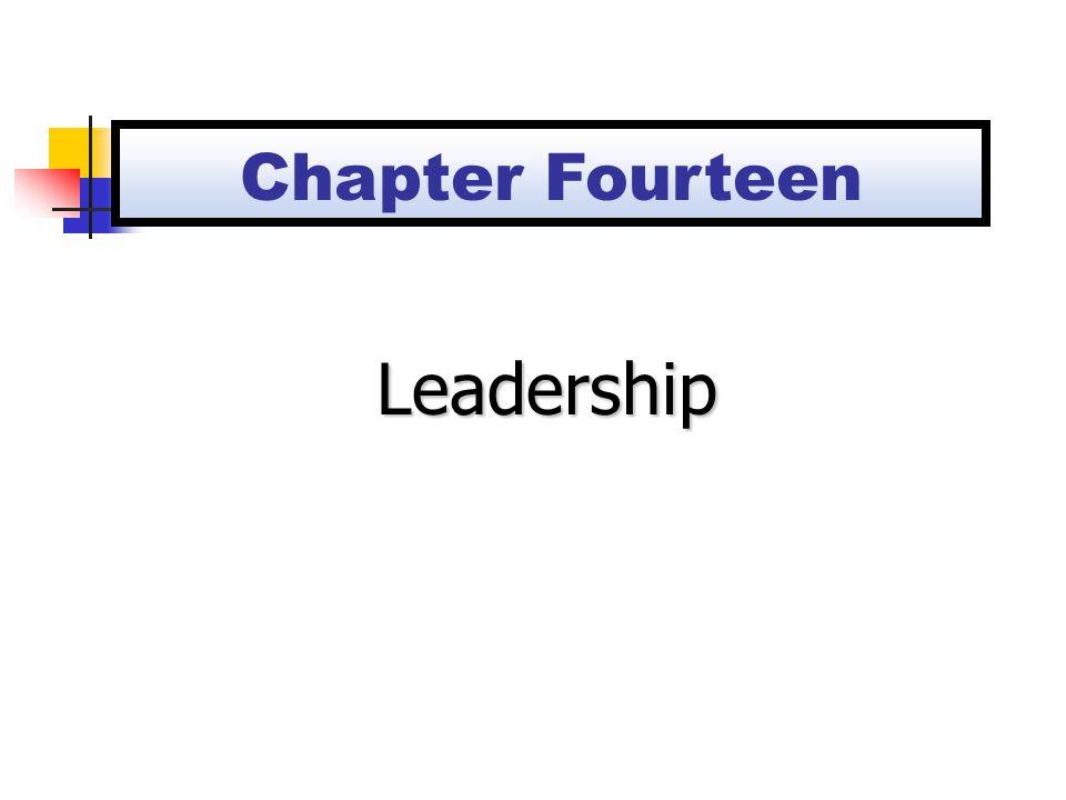 Chapter Fourteen Leadership