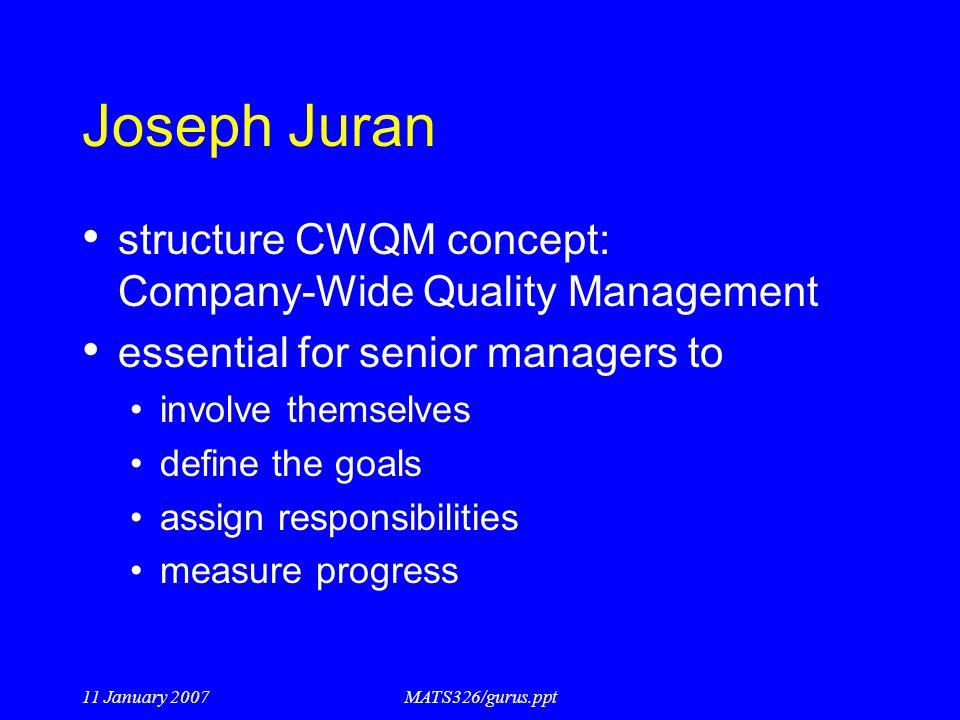 Joseph Juran structure CWQM concept: Company-Wide Quality Management