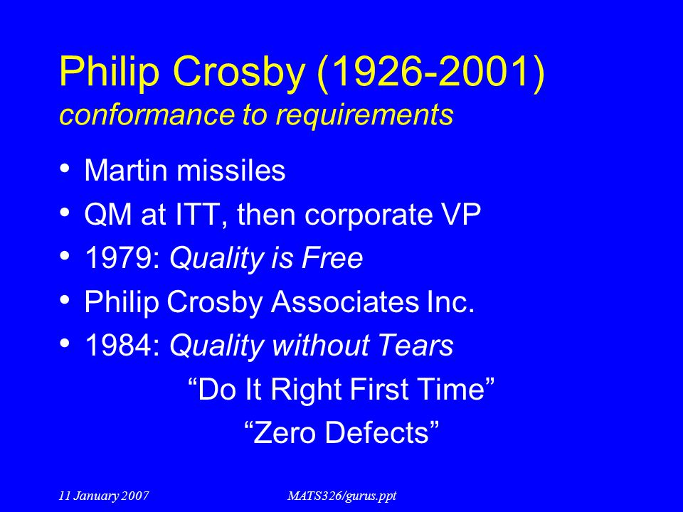 Philip Crosby (1926-2001) conformance to requirements