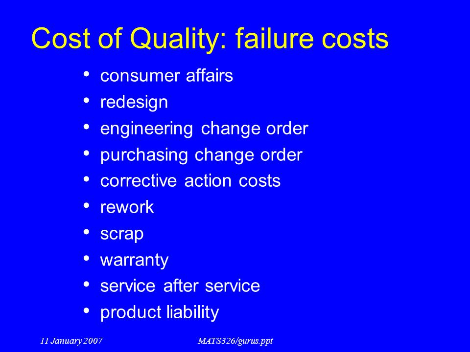 Cost of Quality: failure costs