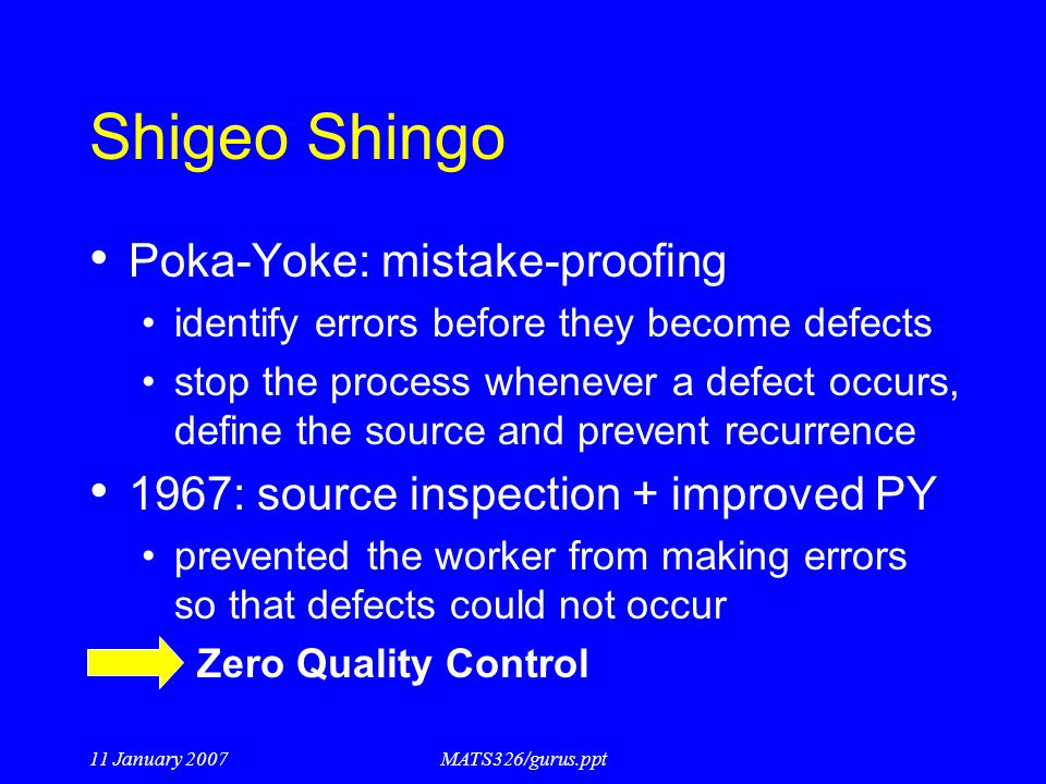 Shigeo Shingo Poka-Yoke: mistake-proofing