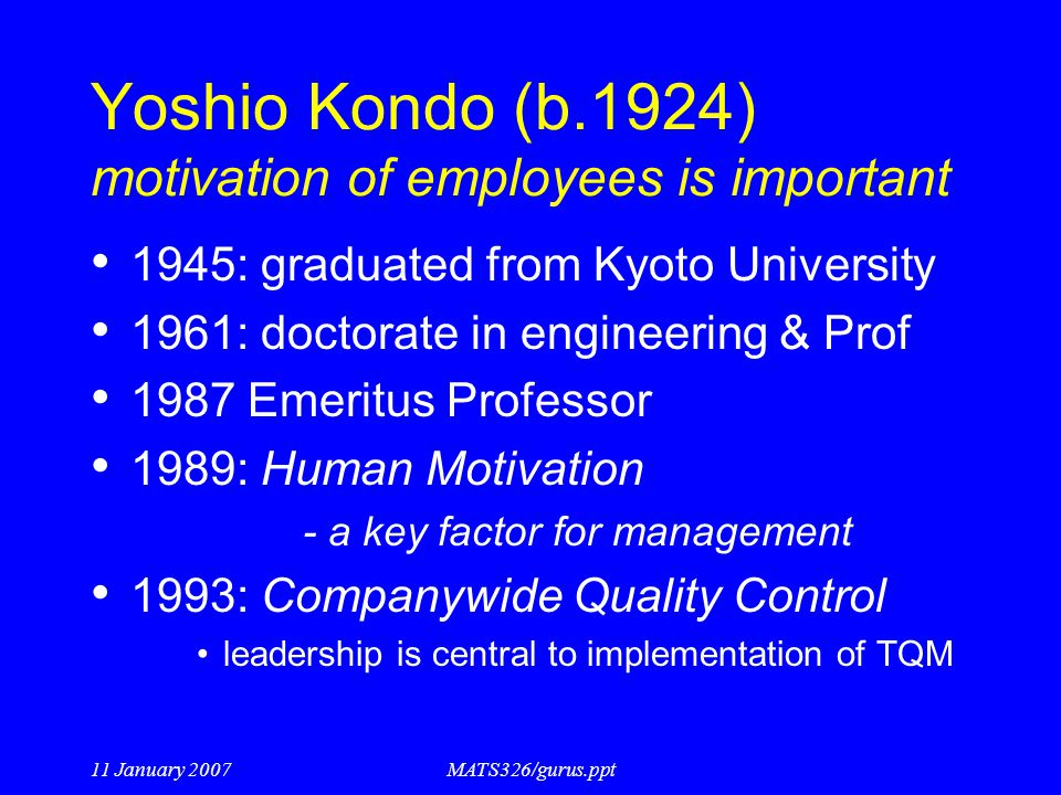 Yoshio Kondo (b.1924) motivation of employees is important