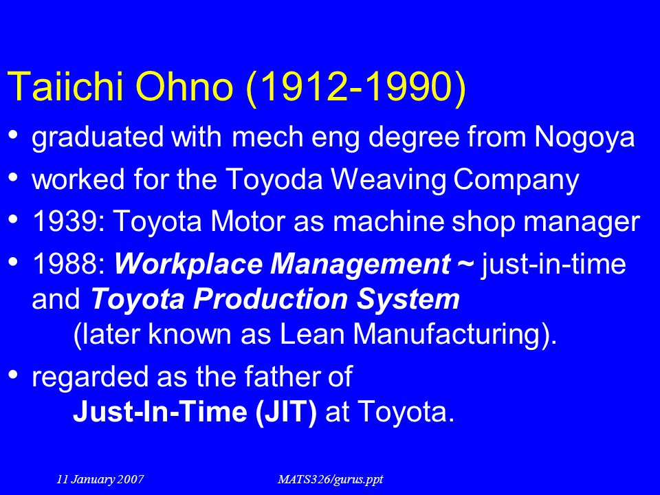 Taiichi Ohno (1912-1990) graduated with mech eng degree from Nogoya