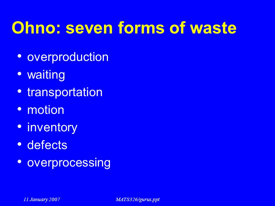 Ohno: seven forms of waste
