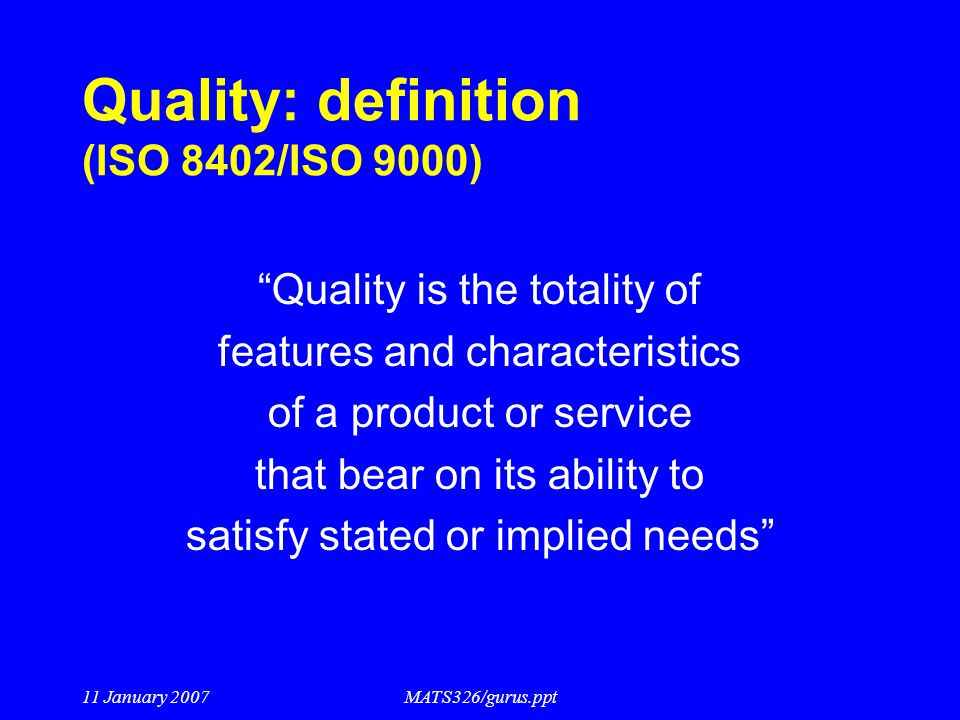 Quality: definition (ISO 8402/ISO 9000)