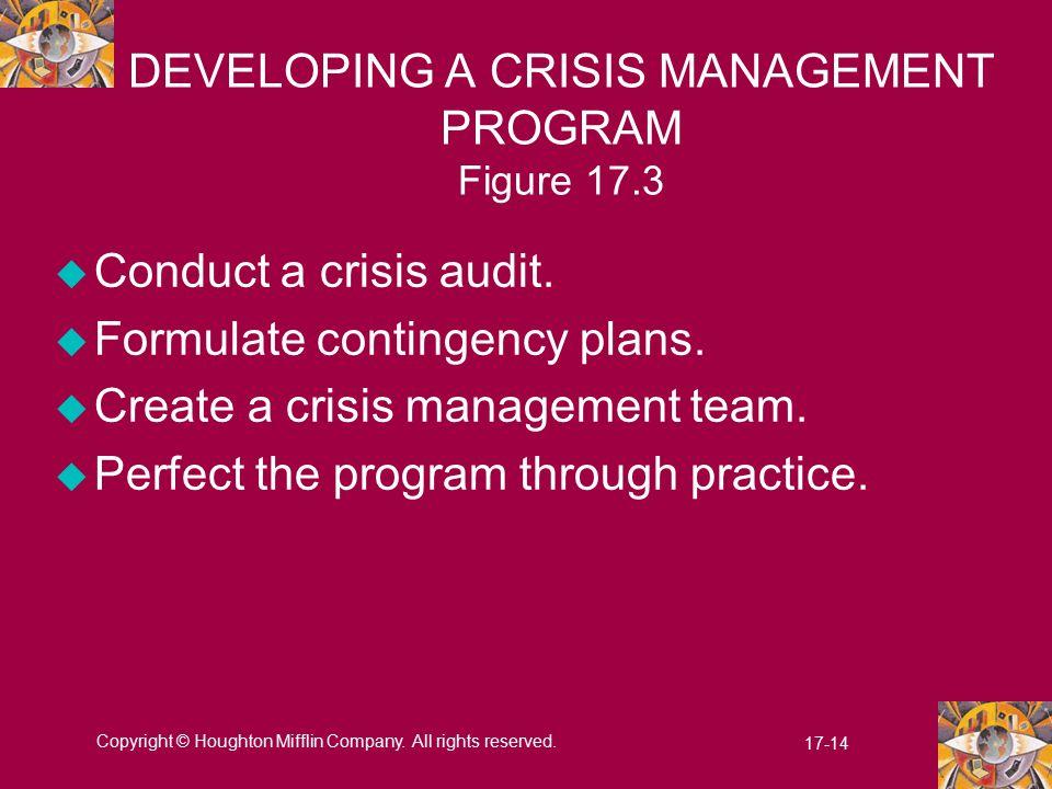 DEVELOPING A CRISIS MANAGEMENT PROGRAM Figure 17.3