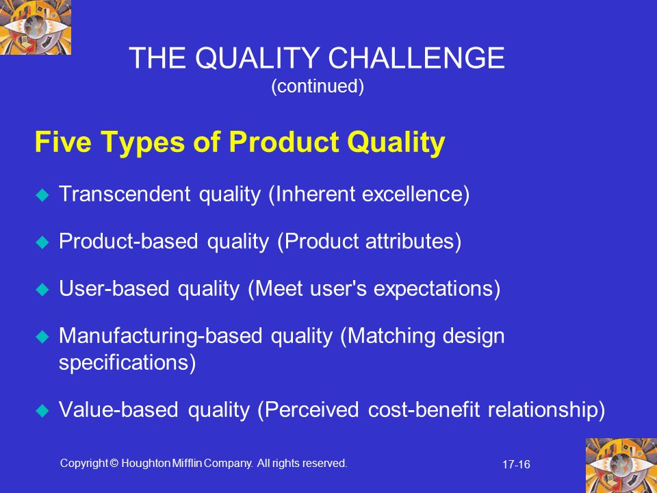 THE QUALITY CHALLENGE (continued)