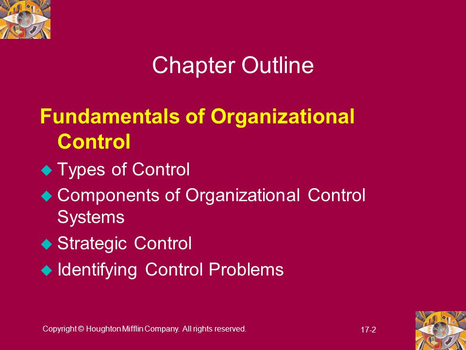 Chapter Outline Fundamentals of Organizational Control