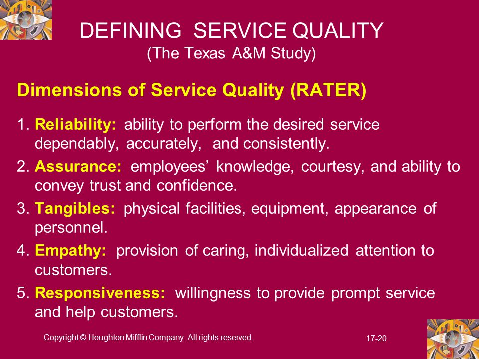 DEFINING SERVICE QUALITY (The Texas A&M Study)