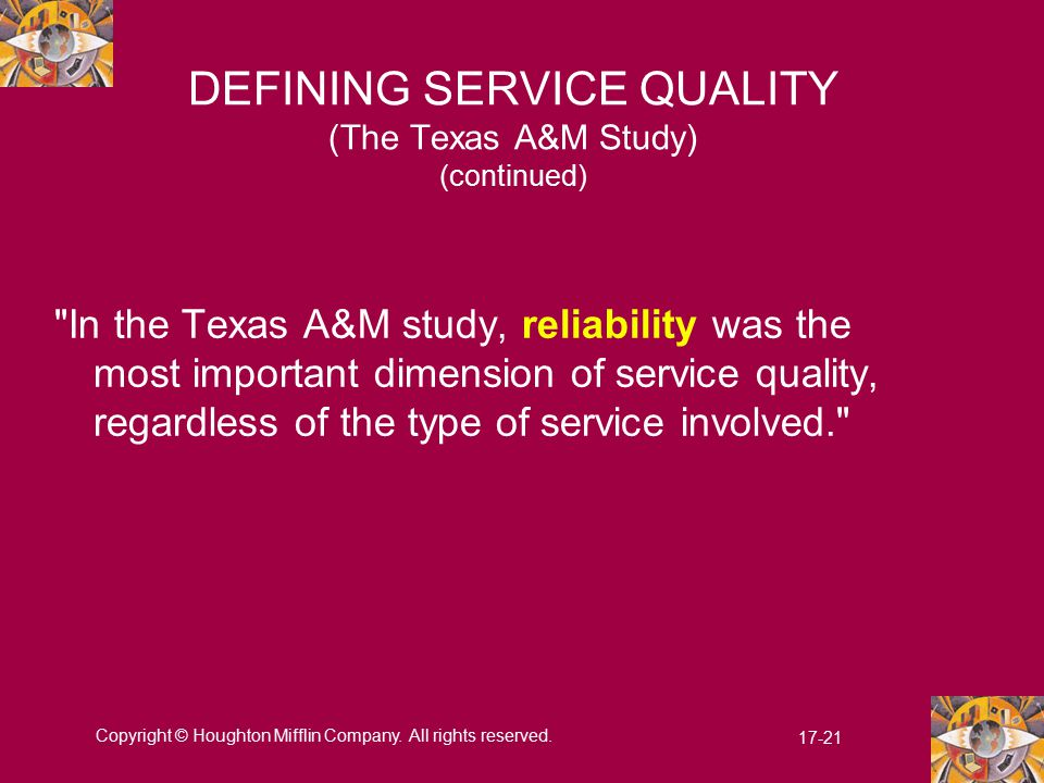DEFINING SERVICE QUALITY (The Texas A&M Study) (continued)