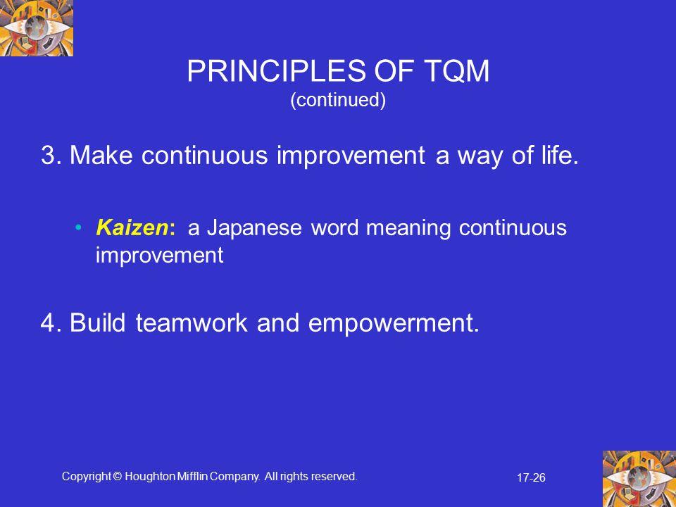 PRINCIPLES OF TQM (continued)