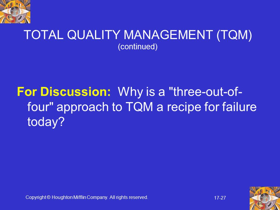 TOTAL QUALITY MANAGEMENT (TQM) (continued)