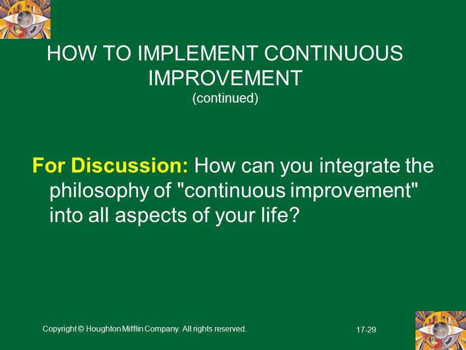 HOW TO IMPLEMENT CONTINUOUS IMPROVEMENT (continued)