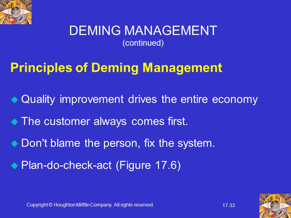 DEMING MANAGEMENT (continued)
