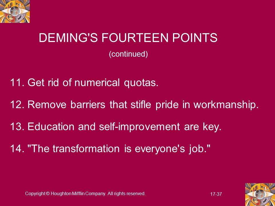 DEMING S FOURTEEN POINTS (continued)