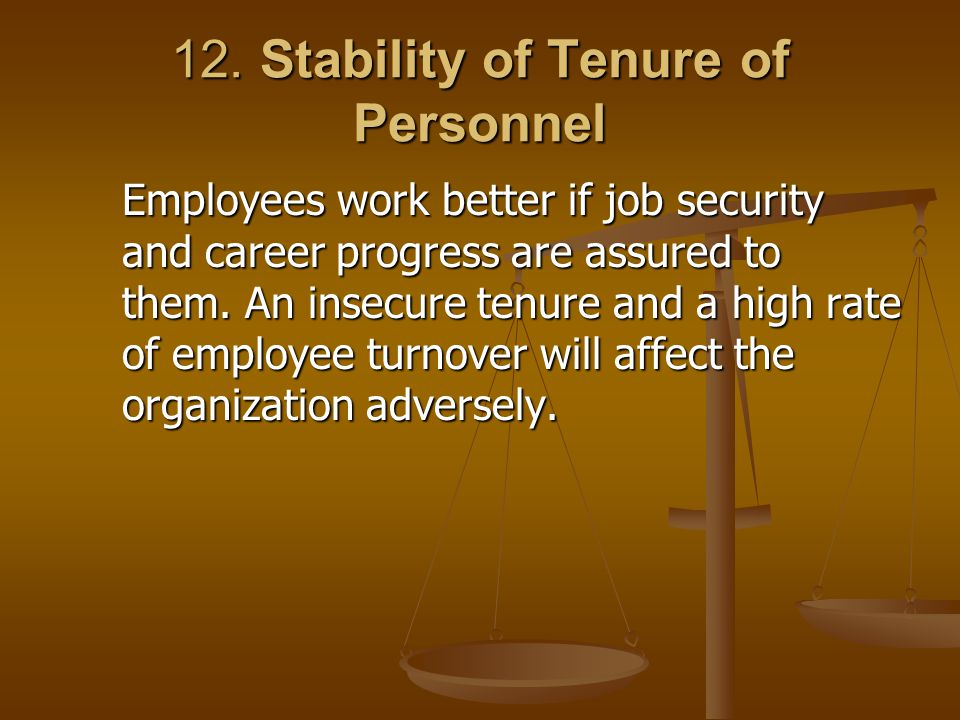 12. Stability of Tenure of Personnel